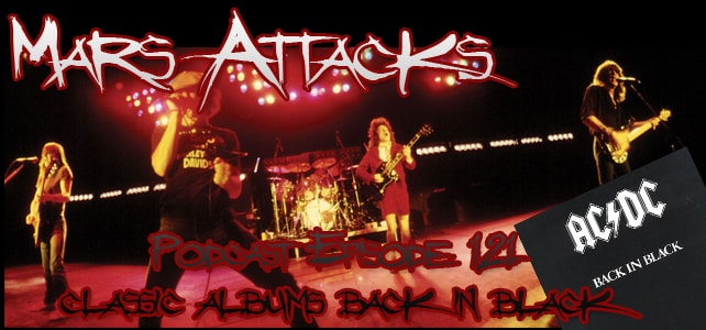 AC/DC Back In Black Mars Attacks Podcast
