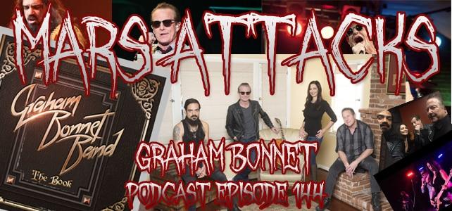 Mars Attacks Podcast Episode 144 Graham Bonnet