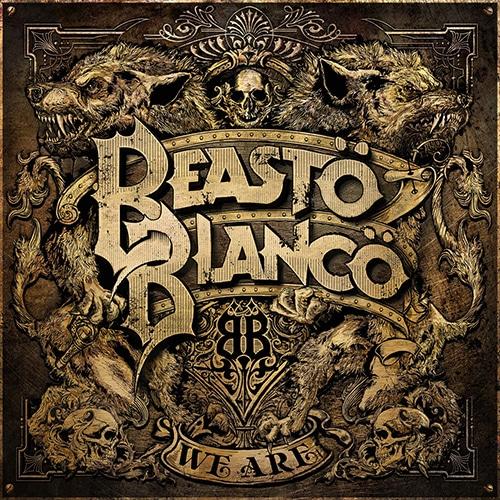 Beasto Blanco We Are