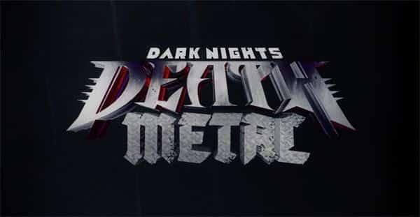 DC Dark Nights Death Metal