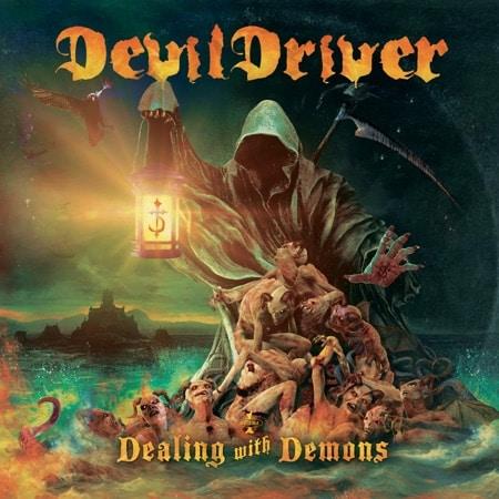 Devildriver Dealing With Demons I