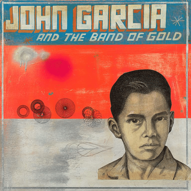John Garcia And The Band Of Gold