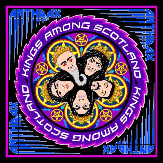 Anthrax Kings Among Scotland