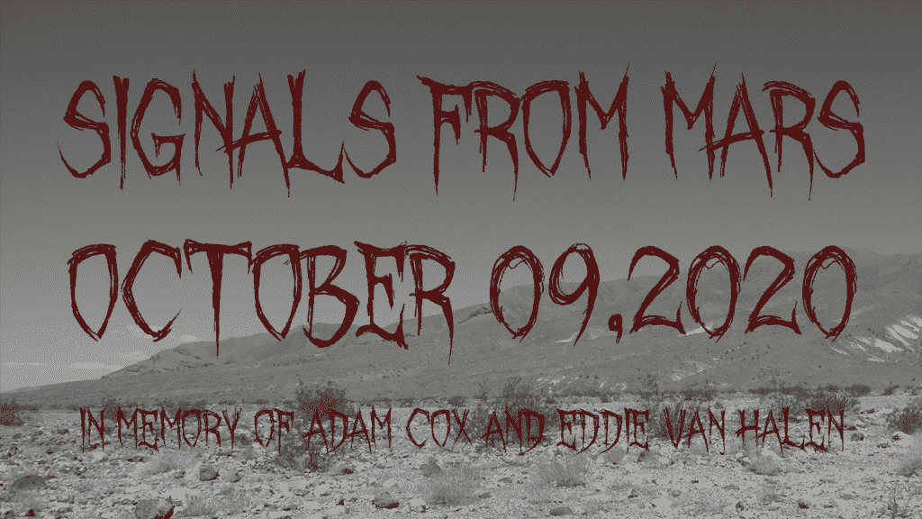 Signals From Mars October 9th, 2020