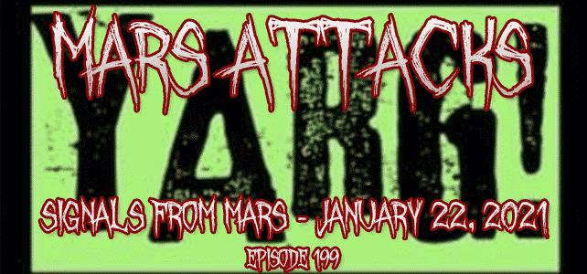 Yarg Metal Brad Dahl Mars Attacks Podcast Episode 199