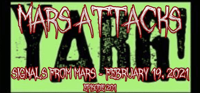 Mars Attacks Podcast Episode 201 Yarg Metal
