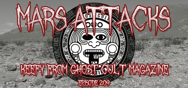 Ghost Cult Magazine Mars Attacks Podcast