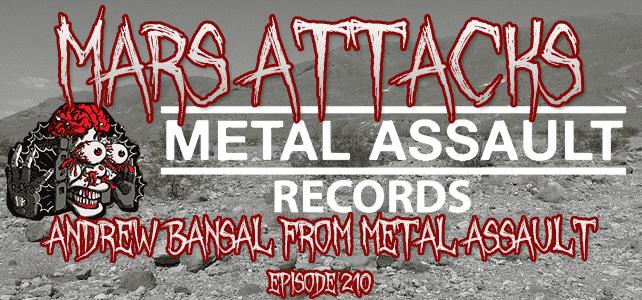 Metal Assault Records Signals From Mars Mars Attacks Podcast