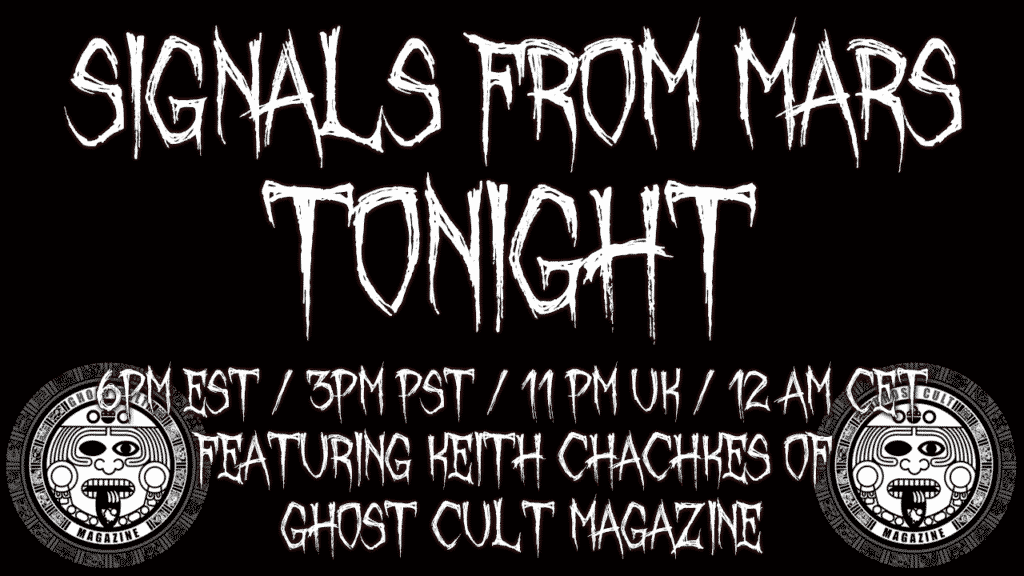 Ghost Cult Magazine Signals From Mars Mars Attacks Podcast