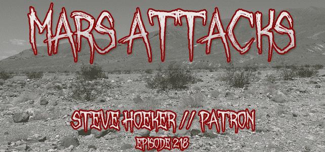 Mars Attacks Podcast Steve Hoeker