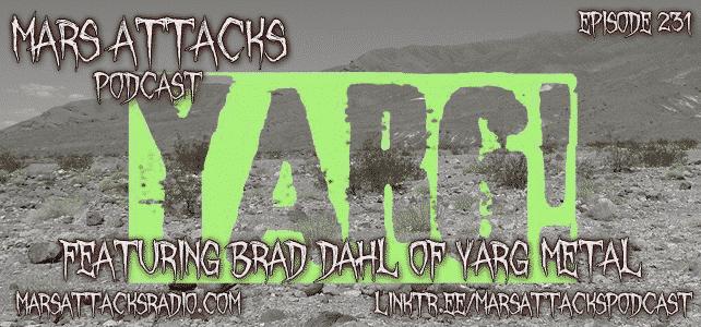 Yarg Metal Mars Attacks Podcast