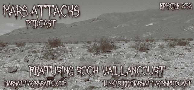 Roch Vaillancourt Mars Attacks Podcast