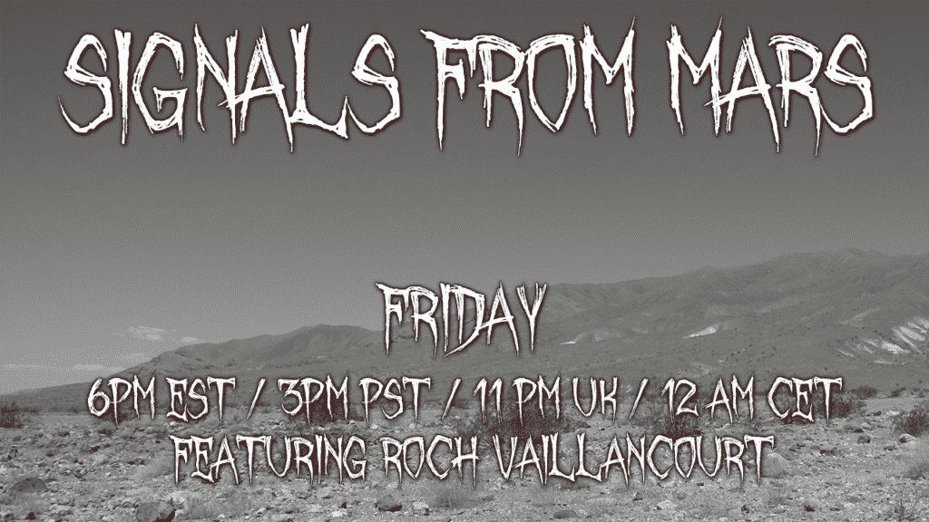 Roch Vaillancourt Signals From Mars Livestream August 6, 2021 The Roch