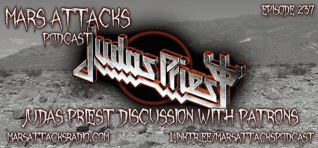 Judas Priest Discussion Mars Attacks Podcast
