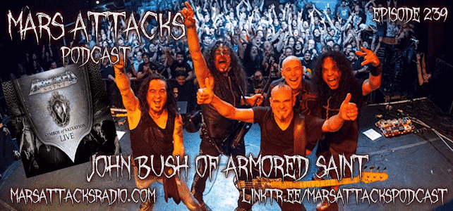 John Bush Armored Saint Symbol Of Salvation Live Mars Attacks Podcast