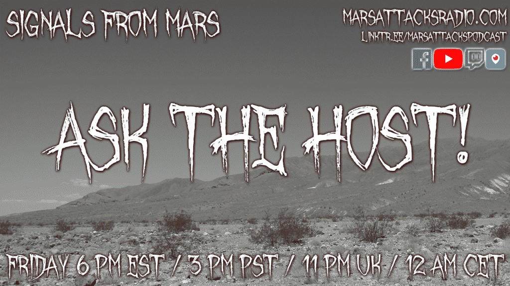 Ask The Host Signals From Mars Live Stream September 3, 2021
