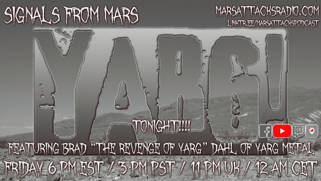 Signals From Mars The Revenge Of Yarg Brad Dahl Steve Hoeker September 23, 2021